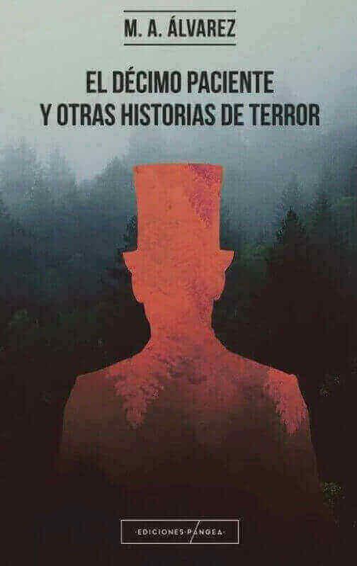 El décimo paciente y otras historias de terror